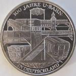 100 Euro Silbermünze 100 Jahre U-Bahn